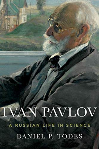 9780199925193: Ivan Pavlov: A Russian Life in Science