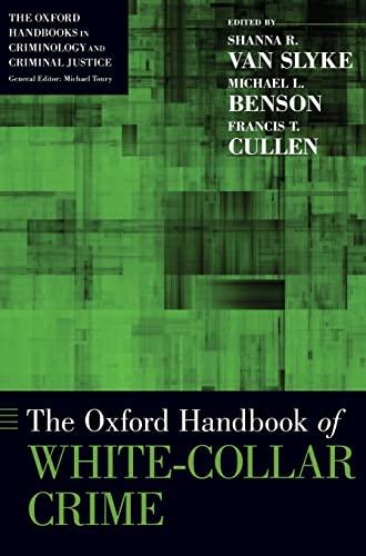 9780199925513: The Oxford Handbook of White-Collar Crime (Oxford Handbooks)