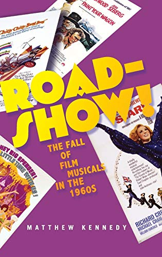 9780199925674: Roadshow!: The Fall of Film Musicals in the 1960s
