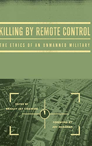 9780199926121: Killing by Remote Control: The Ethics of an Unmanned Military