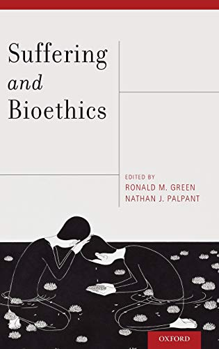 9780199926176: Suffering and Bioethics