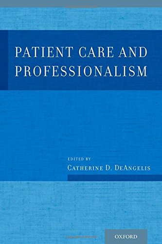 9780199926251: Patient Care and Professionalism