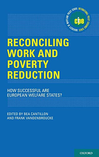 9780199926589: Reconciling Work and Poverty Reduction: How Successful Are European Welfare States? (International Policy Exchange)