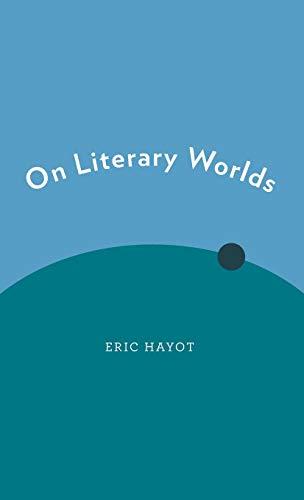 9780199926695: On Literary Worlds