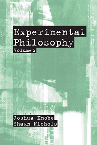 9780199927401: Experimental Philosophy: Volume 2