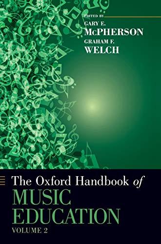 9780199928019: The Oxford Handbook of Music Education, Volume 2 (Oxford Handbooks)