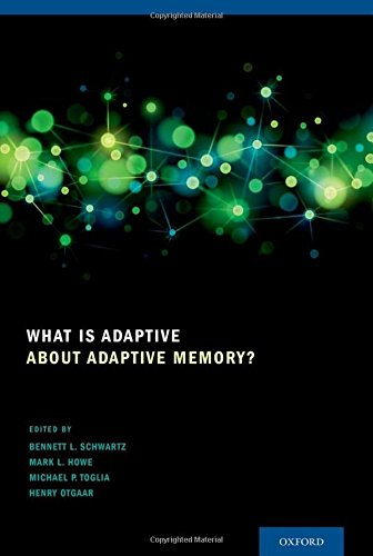 9780199928057: What Is Adaptive about Adaptive Memory?