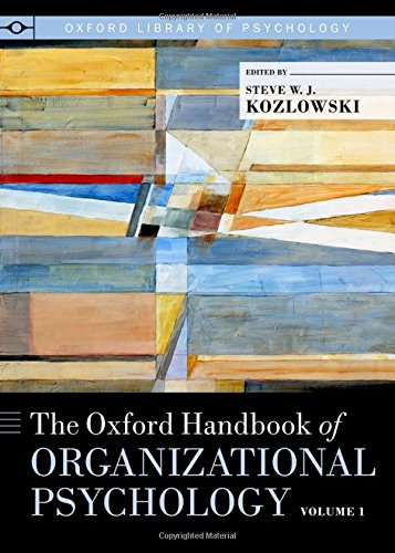 9780199928309: The Oxford Handbook of Organizational Psychology: 1 (Oxford Library of Psychology)