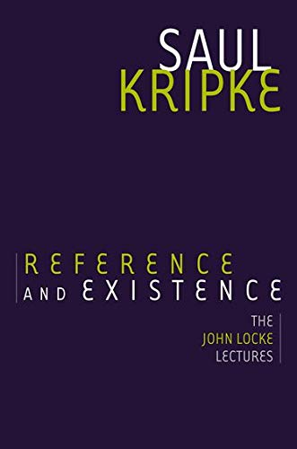 9780199928385: Reference and Existence: The John Locke Lectures