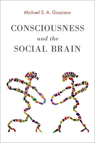 9780199928644: Consciousness and the Social Brain