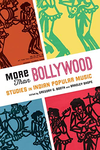 9780199928859: More Than Bollywood: Studies in Indian Popular Music