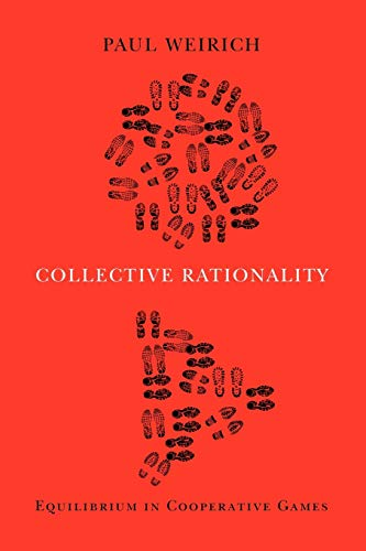 9780199929016: Collective Rationality: Equilibrium in Cooperative Games