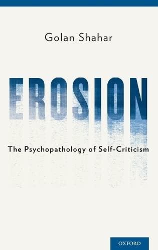 9780199929368: Erosion: The Psychopathology of Self-Criticism
