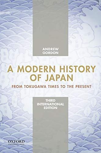 9780199930166: A Modern History of Japan, International Edition: From Tokugawa Times to the Present