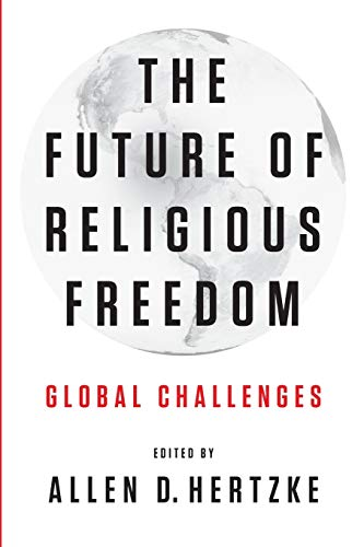 9780199930913: The Future of Religious Freedom: Global Challenges