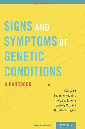 9780199930975: Signs and Symptoms of Genetic Conditions: A Handbook