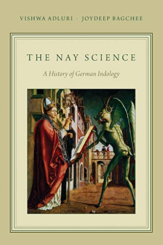 9780199931361: The Nay Science: A History of German Indology