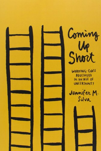 9780199931460: Coming Up Short: Working-Class Adulthood in an Age of Uncertainty