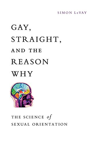9780199931583: Gay, Straight, and the Reason Why: The Science of Sexual Orientation