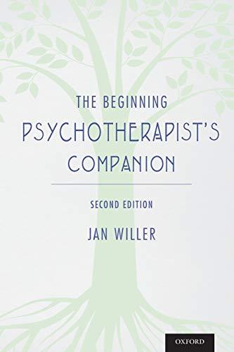 9780199931651: The Beginning Psychotherapist's Companion: Second Edition