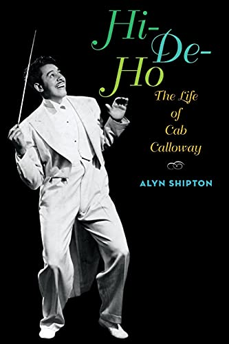 9780199931743: Hi-de-ho: The Life of Cab Calloway