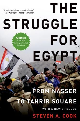 9780199931774: The Struggle for Egypt: From Nasser to Tahrir Square (Council on Foreign Relations (Oxford))