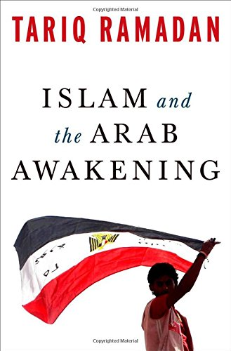 9780199933730: Islam and the Arab Awakening