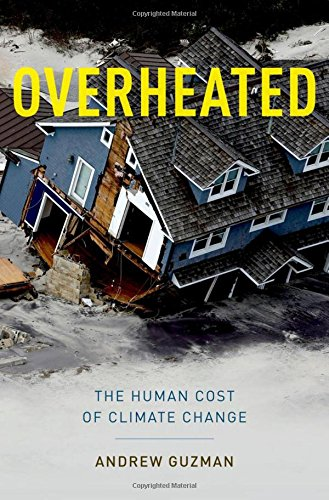 9780199933877: Overheated: The Human Cost of Climate Change