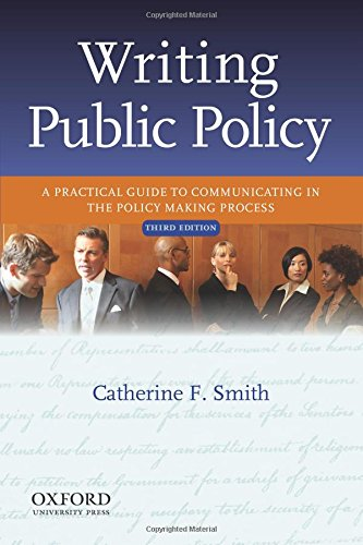 9780199933921: Writing Public Policy: A Practical Guide to Communicating in the Policy Making Process, 3rd Edition