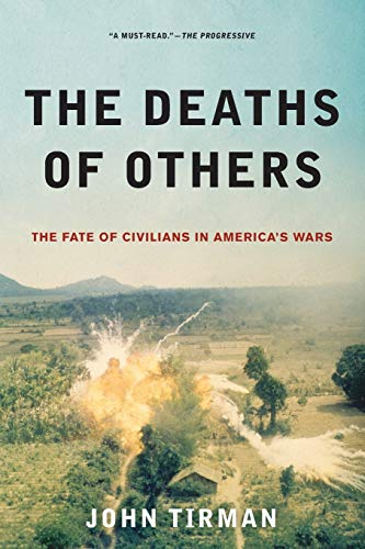 9780199934010: The Deaths of Others: The Fate of Civilians in America's Wars