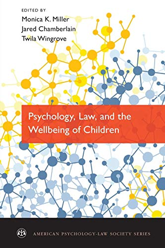 9780199934218: Psychology, Law, and the Wellbeing of Children (American Psychology-Law Society Series)