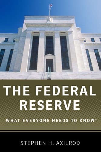 9780199934485: The Federal Reserve: What Everyone Needs to Know