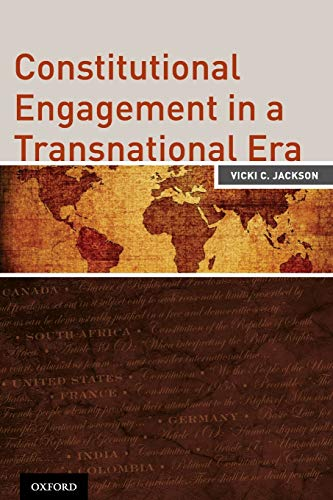 9780199934690: Constitutional Engagement in a Transnational Era