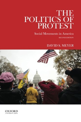 9780199937134: The Politics of Protest: Social Movements in America