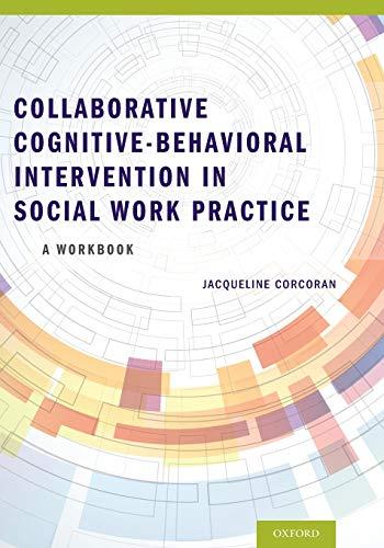 9780199937158: Collaborative Cognitive Behavioral Intervention in Social Work Practice: A Workbook