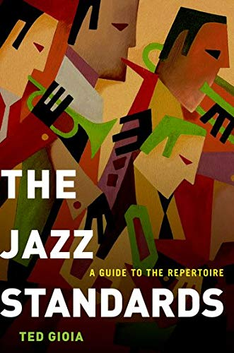 9780199937394: The Jazz Standards: A Guide to the Repertoire