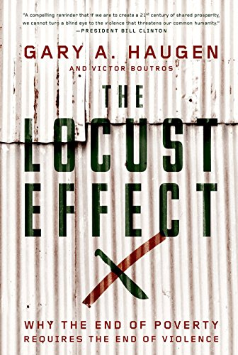 9780199937875: The Locust Effect: Why the End of Poverty Requires the End of Violence