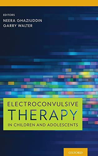 9780199937899: Electroconvulsive Therapy in Children and Adolescents
