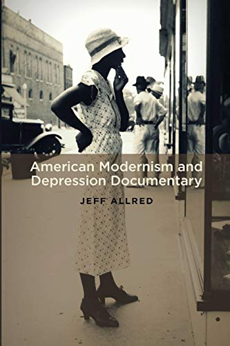 9780199938544: American Modernism and Depression Documentary