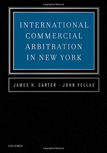 9780199938612: International Commercial Arbitration in New York