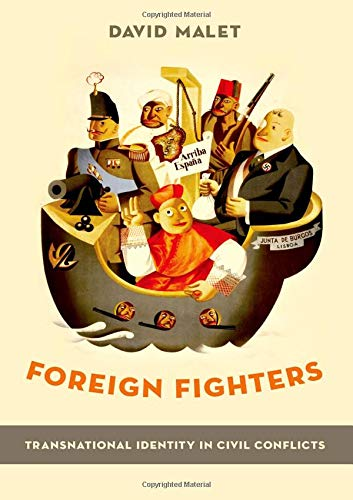 9780199939459: Foreign Fighters: Transnational Identity in Civic Conflicts