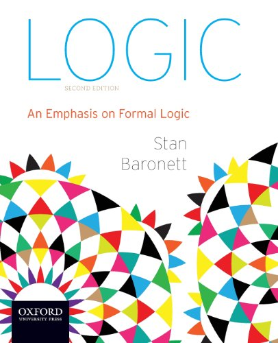 Logic: An Emphasis on Formal Logic: Stan Baronett