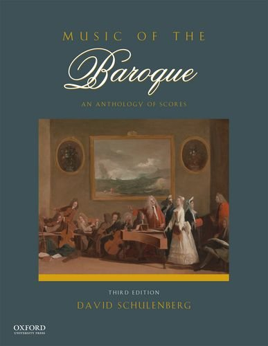 9780199942022: Music of the Baroque: An Anthology of Scores