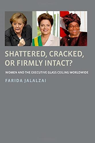9780199943531: Shattered, Cracked, or Firmly Intact?: Women and the Executive Glass Ceiling Worldwide