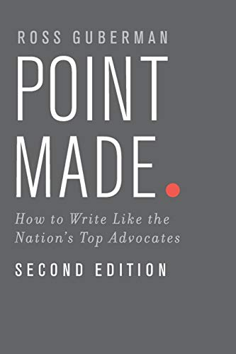 9780199943852: Point Made: How to Write Like the Nation's Top Advocates