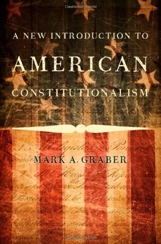 9780199943883: A New Introduction to American Constitutionalism