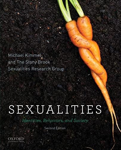 9780199944231: Sexualities: Identities, Behaviors, and Society
