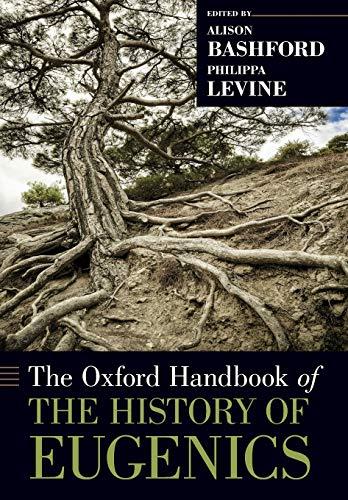 9780199945054: The Oxford Handbook of the History of Eugenics (Oxford Handbooks)