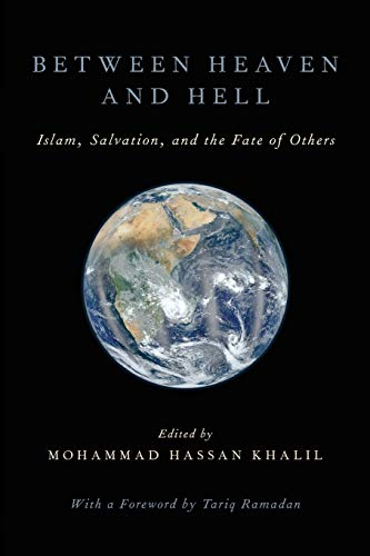 9780199945412: Between Heaven and Hell: Islam, Salvation, and the Fate of Others