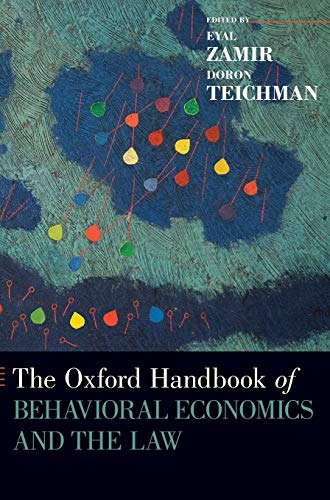 9780199945474: The Oxford Handbook of Behavioral Economics and the Law (Oxford Handbooks)